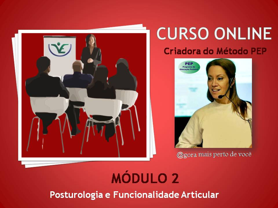 Módulo II – Posturologia e Funcionalidade Articular