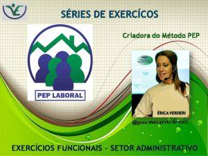 Ginástica Laboral – Exercícios Funcionais – Setor Administrativo